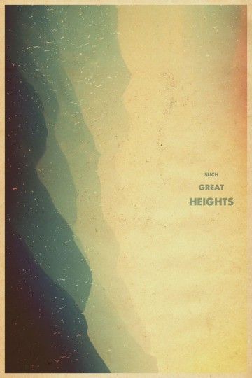 46 Contoh Poster Desain Inspiratif - Poster-inspiratif-tentang-Such-Great-Heights-oleh-Garrett-DeRossett
